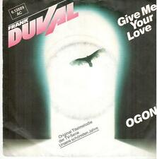 """2907  7"""" Single: Frank Duval - Give Me Your Love / Ogon"""