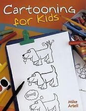 NEW - Cartooning For Kids by Artell, Mike