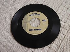 EDDIE FONTAINE IT CAN HAPPEN TO YOU/I NEED YOU  LIBERTY 55823 PROMO