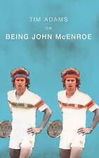 On Being John McEnroe, Tim Adams