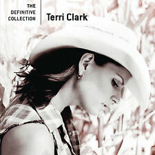 TERRI CLARK CD THE DEFINITIVE COLLECTION BRAND NEW SEALED