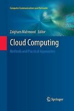 Computer Communications and Networks: Cloud Computing : Methods and Practical...