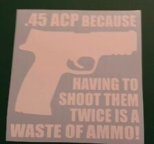 Vinyl Decal Sticker..Waste Of Ammo..Gun Rights..Funny..Car..Truck..Window