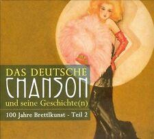Das  Deutsche Chanson Und Seine Geschichte(n): 100 Jahre Brettlkunst, Vol. 2 [B…