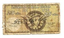 GUERRA CIVIL (NOTGELD) AYUNTAMIENTO DE VIC. 25 CÉNTIMOS. 1937 (RC+) ROTURAS