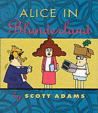 Dilbert: Alice in Blunderland by Scott Adams (Hardback, 1999)