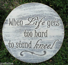 "Religious plaque plastic mold mould ""When life gets too hard to stand Kneel"""