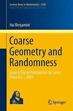 Lecture Notes in Mathematics: Coarse Geometry and Randomness : Cole d't de...
