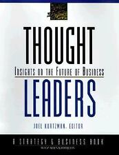 Thought Leaders: Insights on the Future of Business (J-B BAH Strategy & Busines