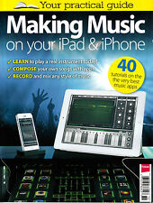 Guide to MAKING MUSIC ON iPAD & iPHONE Make it with iOS Device | MacFormat @NEW@