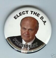 Fred THOMPSON President 2008 pin Elect the D. A.