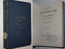 G. DE MOLINARI - LETTRES SUR LES ETATS-UNIS ET LE CANADA - 1876