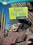 Desert Food Webs in Action (Searchlight Books) (Searchlight Books: What Is a Foo