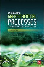 2014-12-10, Engineering Green Chemical Processes: Renewable and Sustainable Desi