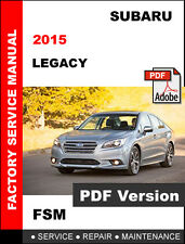 2015 SUBARU LEGACY ULTIMATE FACTORY OEM SERVICE REPAIR WORKSHOP SHOP FSM MANUAL