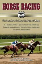 Horse Racing Coast to Coast: The Traveler's Guide to the Sport of King-ExLibrary