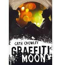 Graffiti Moon by Cath Crowley (2012, Paperback)