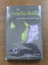 THE WITCH'S BRIDLE occult tales by Forbes Stuart - 1st/1st 1974 HCDJ - very good