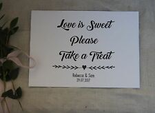 LOVE IS SWEET PLEASE TAKE A TREAT-PERSONALISED CANDY BAR SIGN--A5 WHITE CARD