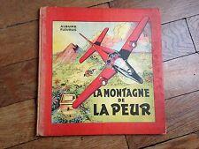la montagne de la peur OSCAR HAMEL ET ISIDORE EO 1953 éditions Fleurus