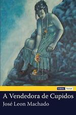 A Vendedora de Cupidos by Jos� Machado (2012, Paperback)