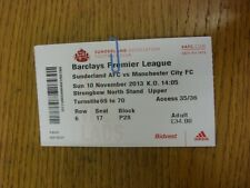 10/11/2013 Ticket: Sunderland v Manchester City  . Thanks for viewing this item,