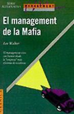 El Management de la Mafia: Una Guia Para el Exito by Lee Wallek (1993,...