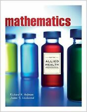 New 1st Editions in Mathematics: Mathematics with Allied Health Applications...