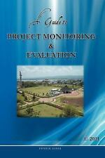 A Guide to Project Monitoring and Evaluation by Gudda (2011, Paperback)