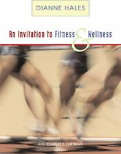 An Invitation to Fitness and Wellness (with Personal Daily Log, Non-InfoTrac Ver