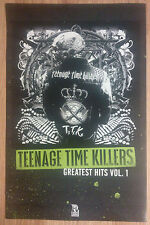 Music Poster Promo Teenage Time Killers ~ Greatest Hits Vol. 1