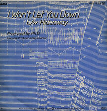 "PH.D. HIDEAWAY - I WONT LET YOU DOWN  7""  SINGLES (H640)"