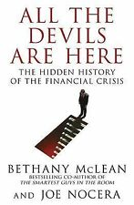 All The Devils Are Here: Unmasking the Men Who Bankrupted the World, Nocera, Joe