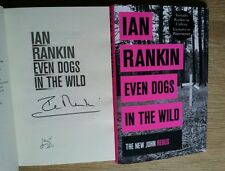 IAN RANKIN SIGNED EVEN DOGS IN THE WILD 1/1 UK HB/DJ 2015 BRAND NEW AND UNREAD