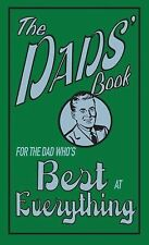 The Dads' Book: For The Dad Who's Best At Everything, Heatley, Michael, Good Boo