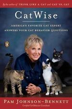 CatWise : America's Favorite Cat Expert Answers Your Cat Behavior Questions...