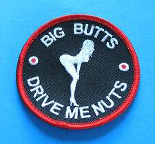 BRAND NEW BIG BUTTS DRIVE ME NUTS SEXY GIRL FUNNY BIKER IRON ON PATCH