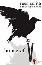 House of V by Raen Smith (2013, Paperback)