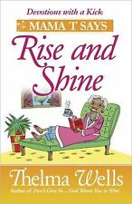Thelma Wells - Mama T Says Rise And Shine (2009) - Used - Trade Paper (Pape
