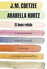 El buen relato (Conversaciones sobre la verdad, la ficción y la terapi-ExLibrary