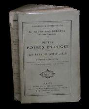 [ROMANTISME] BAUDELAIRE Petits poèmes en prose / Paradis artificiels. EO.