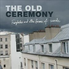 Fairytales and Other Forms of Suicide [Digipak] by The Old Ceremony (CD,...