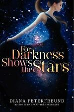 Stars: For Darkness Shows the Stars 1 by Diana Peterfreund (2012, Hardcover)