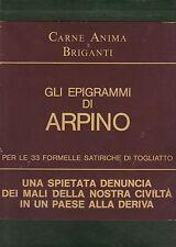 Carne, Anima e Briganti Giovanni Arpino, Luigi Togliatto 1976