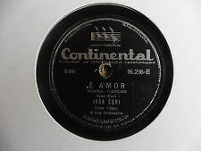 Ivon Curt com copia e sua orchest - E' Amor / Ta fartando coisa em mim - 78 giri