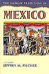 The Human Tradition in Mexico (The Human Tradition Around the World, No. 6), Jef