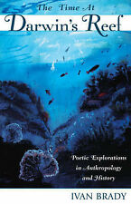 The Time at Darwin's Reef: Poetic Explorations in Anthropology and History (Ethn