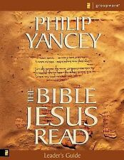 The Bible Jesus Read by Philip Yancey (2002, Paperback, Leader's Edition)