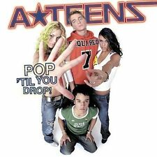 1 CENT CD Pop 'Til You Drop! - A*Teens