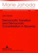 Democratic Transition And Democratic Consolidation In Slovenia Vidmar  Jure 9783